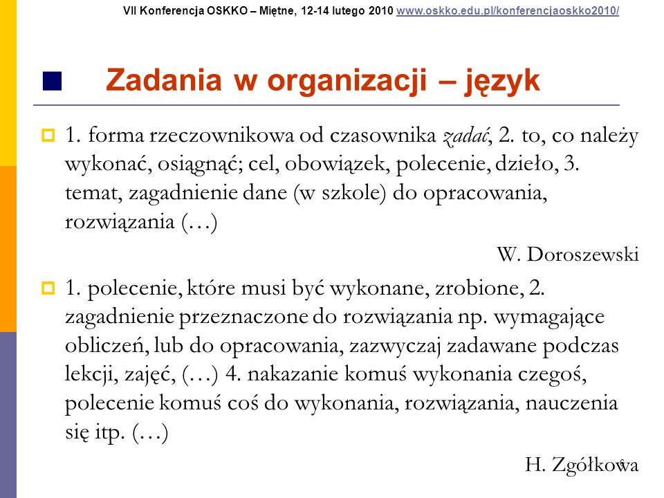 ■ Zadania w organizacji – język