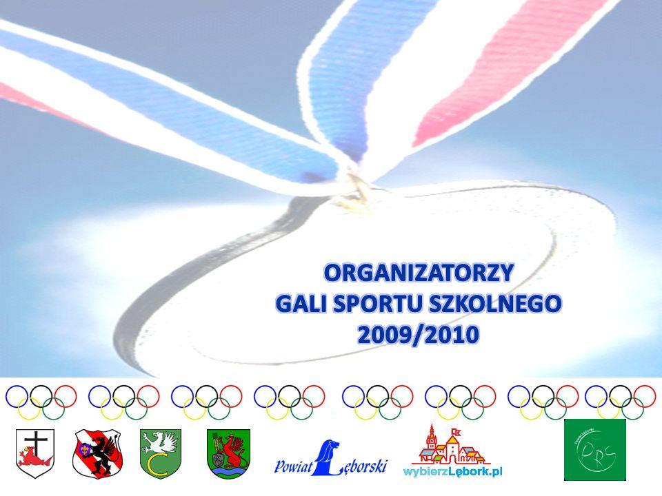ORGANIZATORZY GALI SPORTU SZKOLNEGO 2009/2010