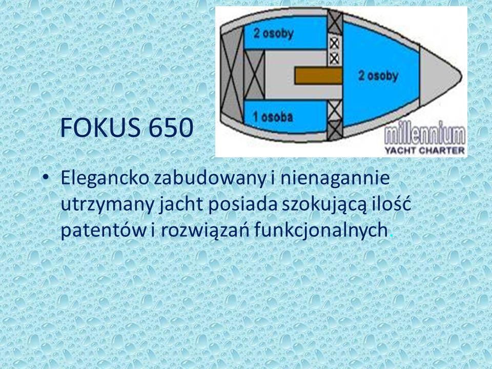 FOKUS 650 Elegancko zabudowany i nienagannie utrzymany jacht posiada szokującą ilość patentów i rozwiązań funkcjonalnych.