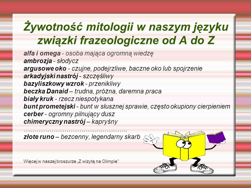 Żywotność mitologii w naszym języku związki frazeologiczne od A do Z