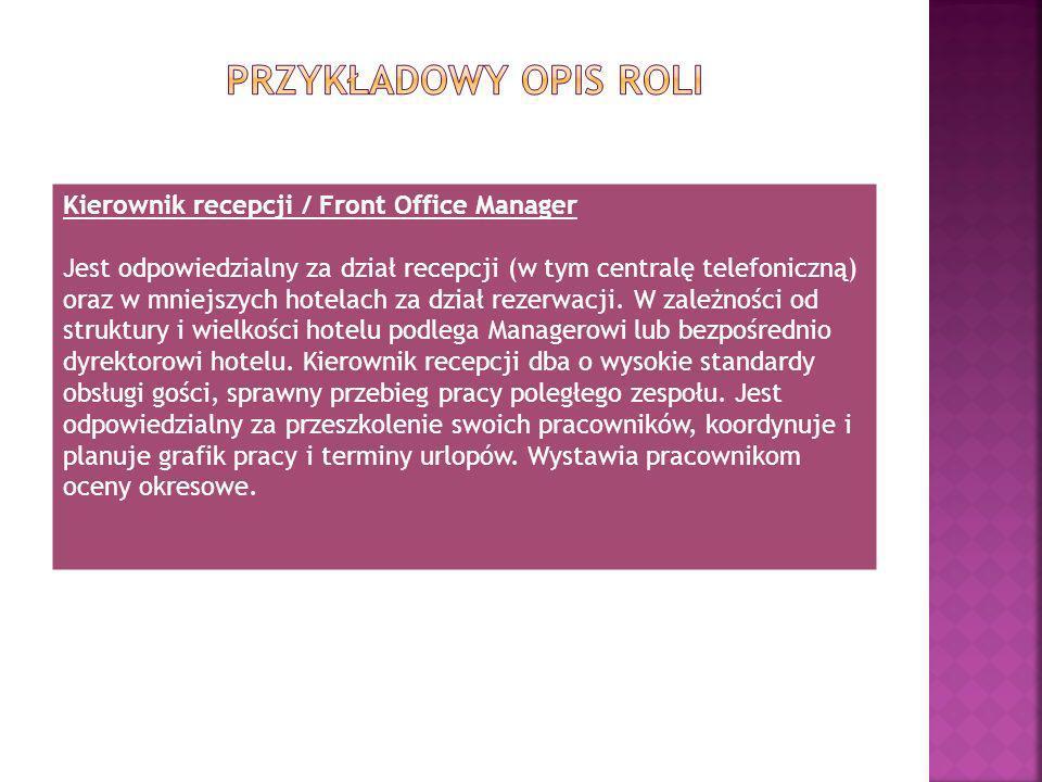 Przykładowy opis roli Kierownik recepcji / Front Office Manager