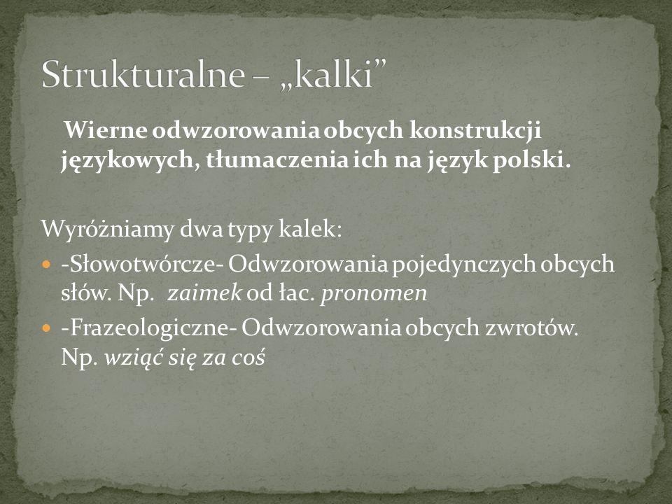"""Strukturalne – """"kalki"""