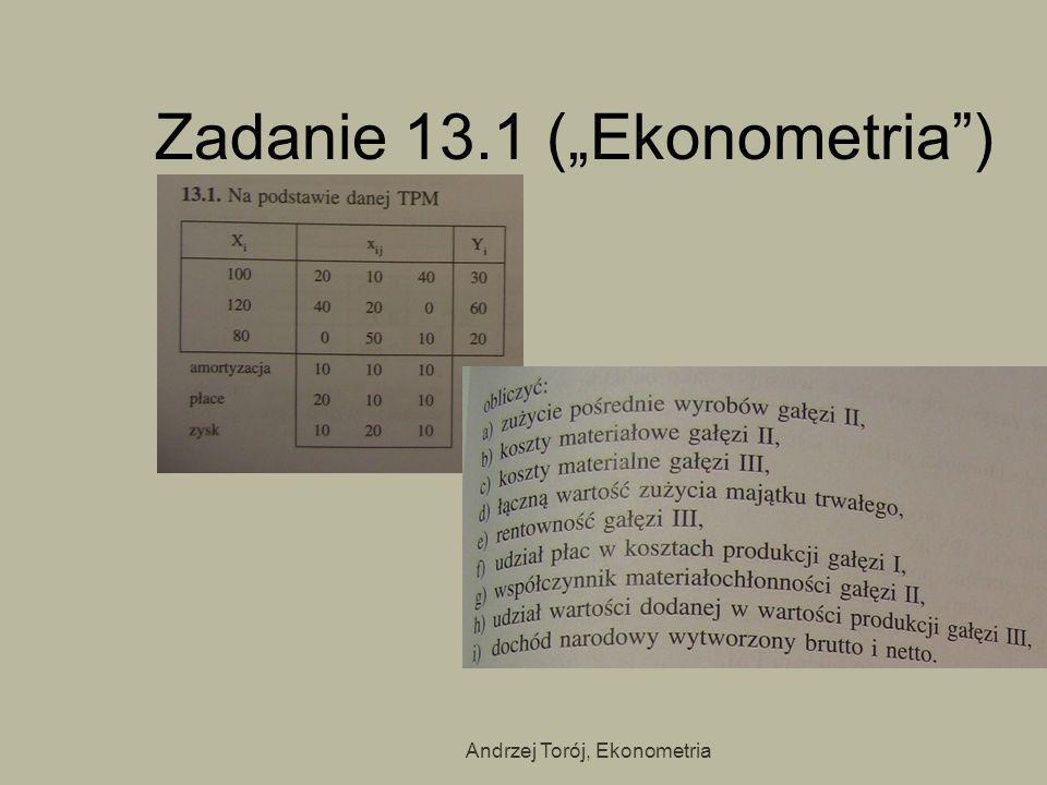"""Zadanie 13.1 (""""Ekonometria )"""