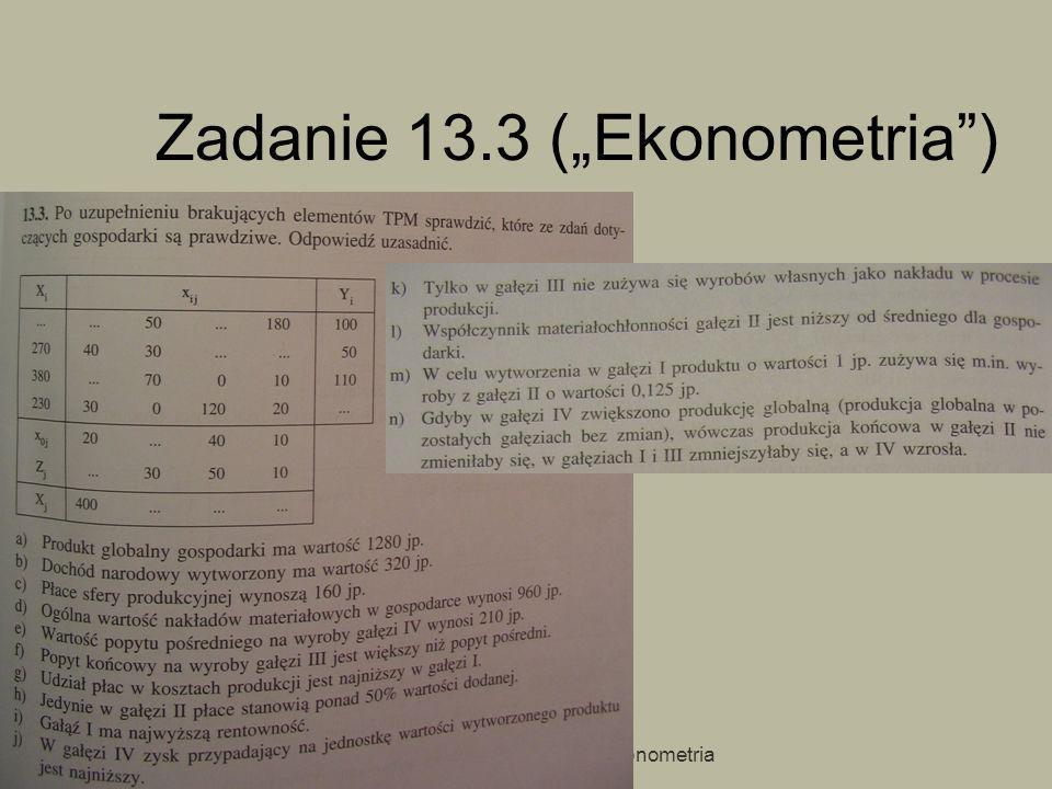 """Zadanie 13.3 (""""Ekonometria )"""