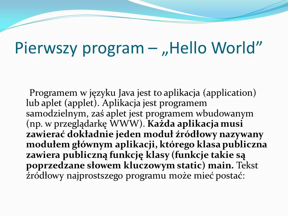 "Pierwszy program – ""Hello World"