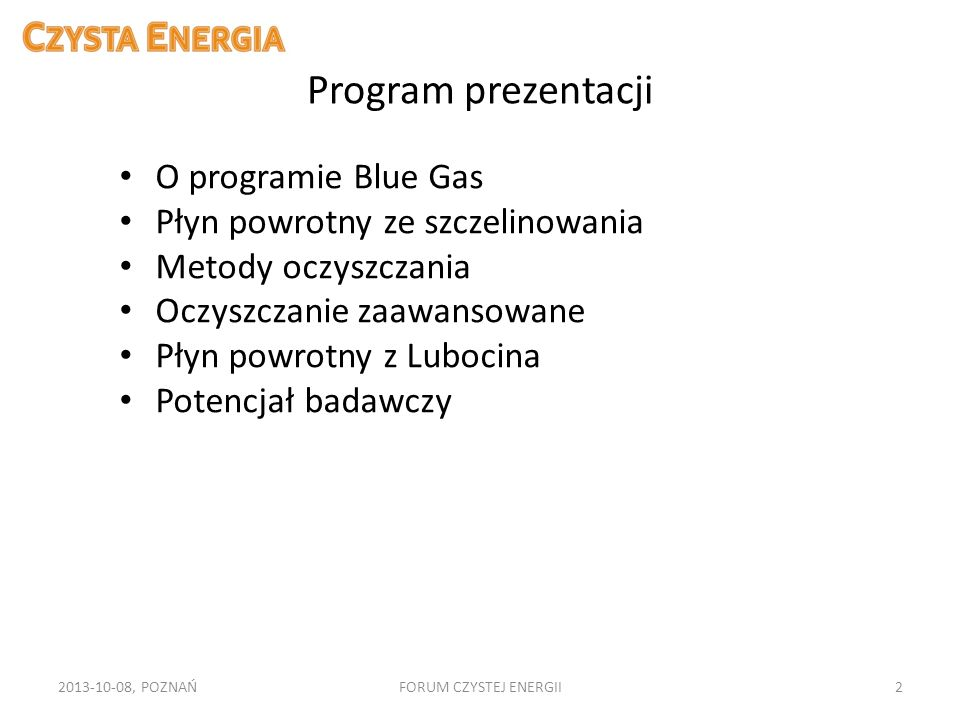 Program prezentacji O programie Blue Gas