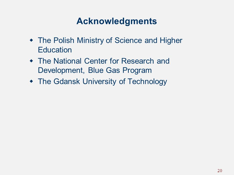 Acknowledgments The Polish Ministry of Science and Higher Education