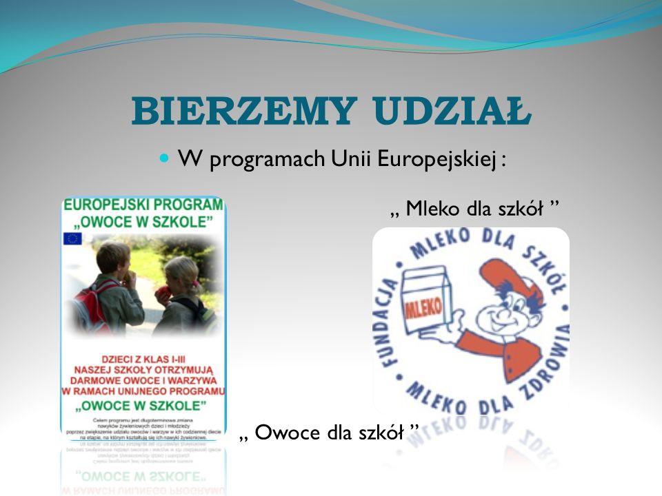W programach Unii Europejskiej :