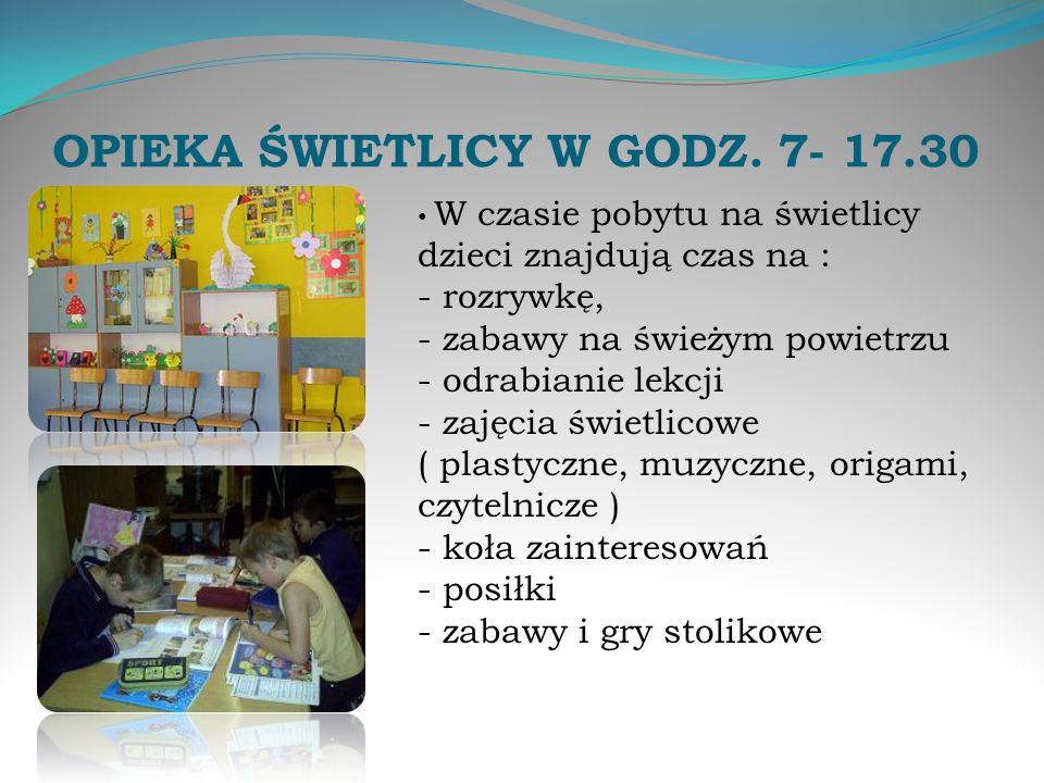 OPIEKA ŚWIETLICY W GODZ. 7- 17.30