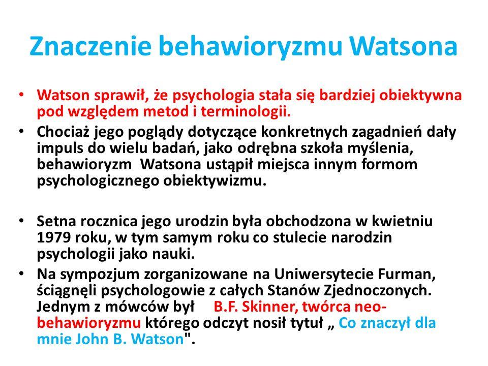 Znaczenie behawioryzmu Watsona