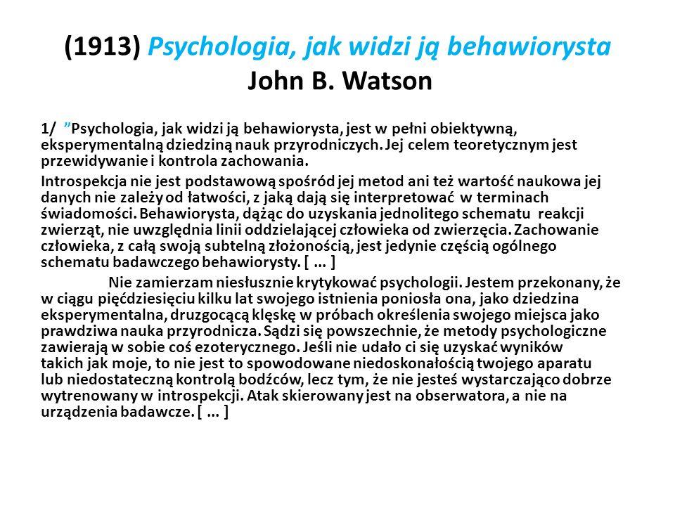 (1913) Psychologia, jak widzi ją behawiorysta John B. Watson