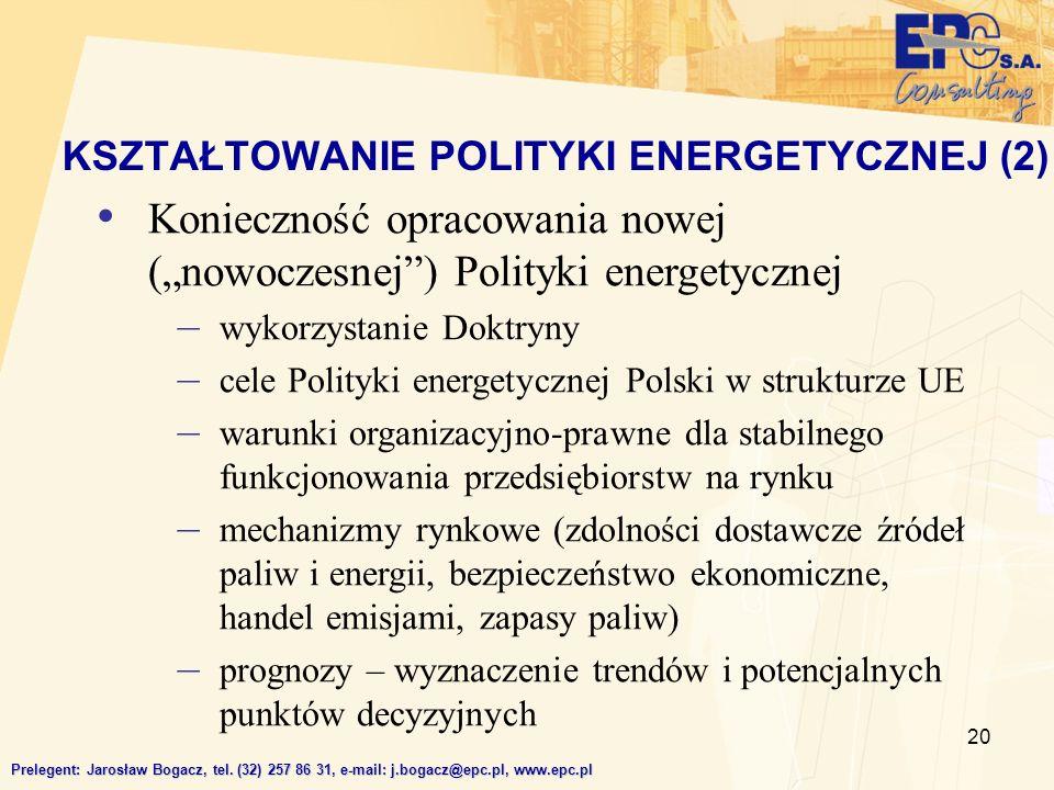 KSZTAŁTOWANIE POLITYKI ENERGETYCZNEJ (2)