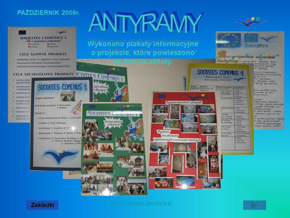 PAŹDZIERNIK 2006r. ANTYRAMY. Wykonano plakaty informacyjne o projekcie, które powieszono na terenie szkoły.