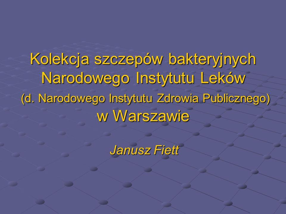 Kolekcja szczepów bakteryjnych Narodowego Instytutu Leków (d