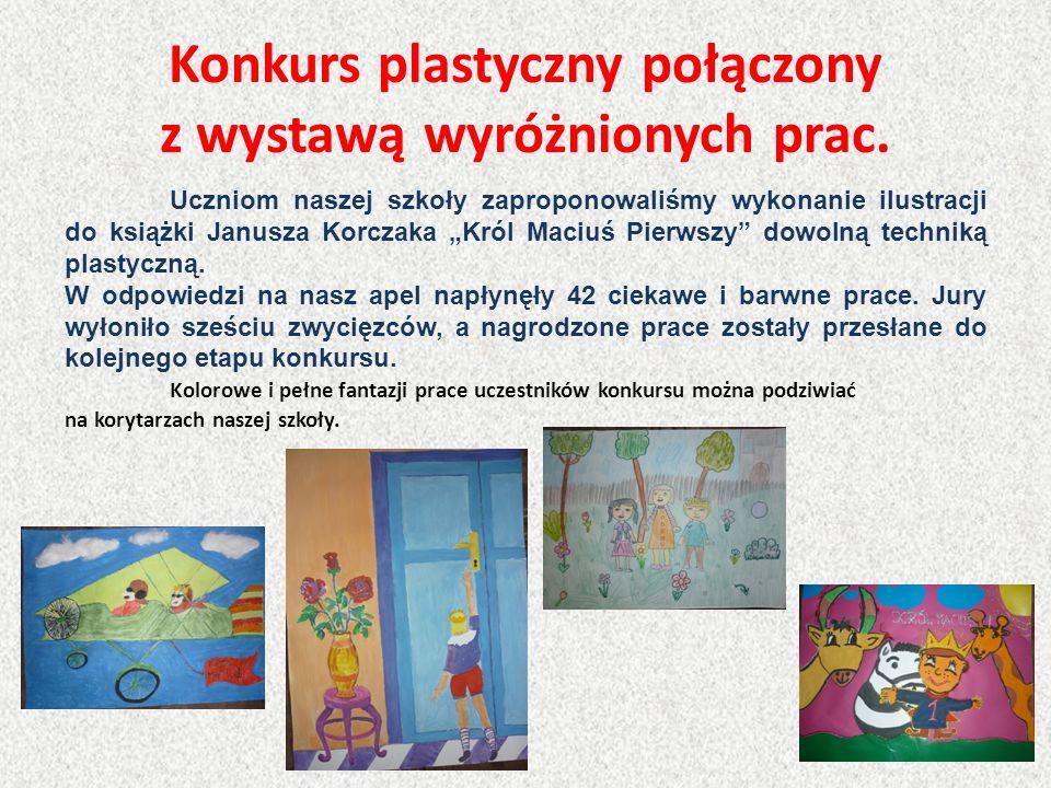 Konkurs plastyczny połączony z wystawą wyróżnionych prac.