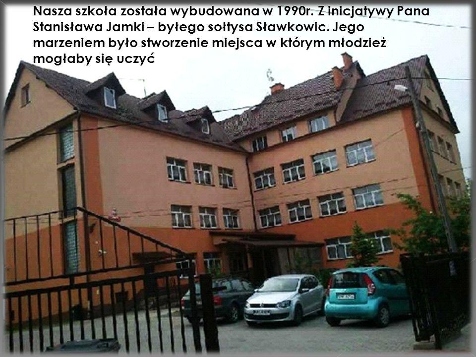 Nasza szkoła została wybudowana w 1990r