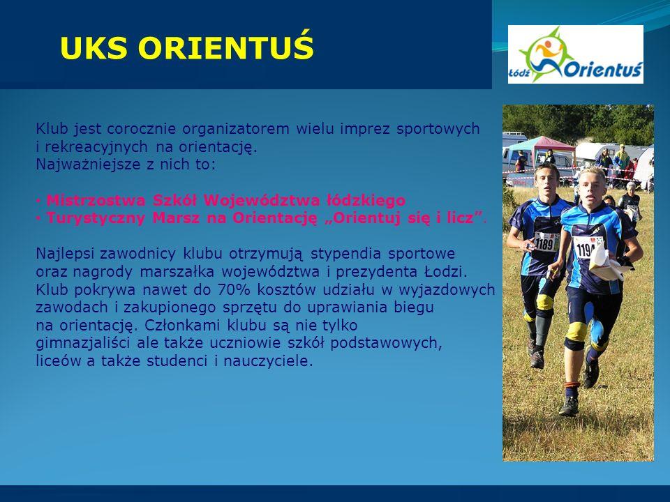 UKS ORIENTUŚ Klub jest corocznie organizatorem wielu imprez sportowych i rekreacyjnych na orientację. Najważniejsze z nich to: