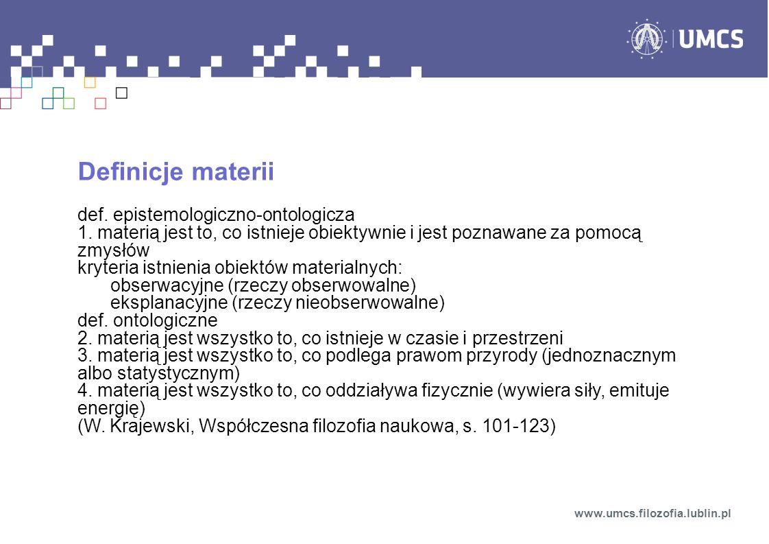 Definicje materii def. epistemologiczno-ontologicza
