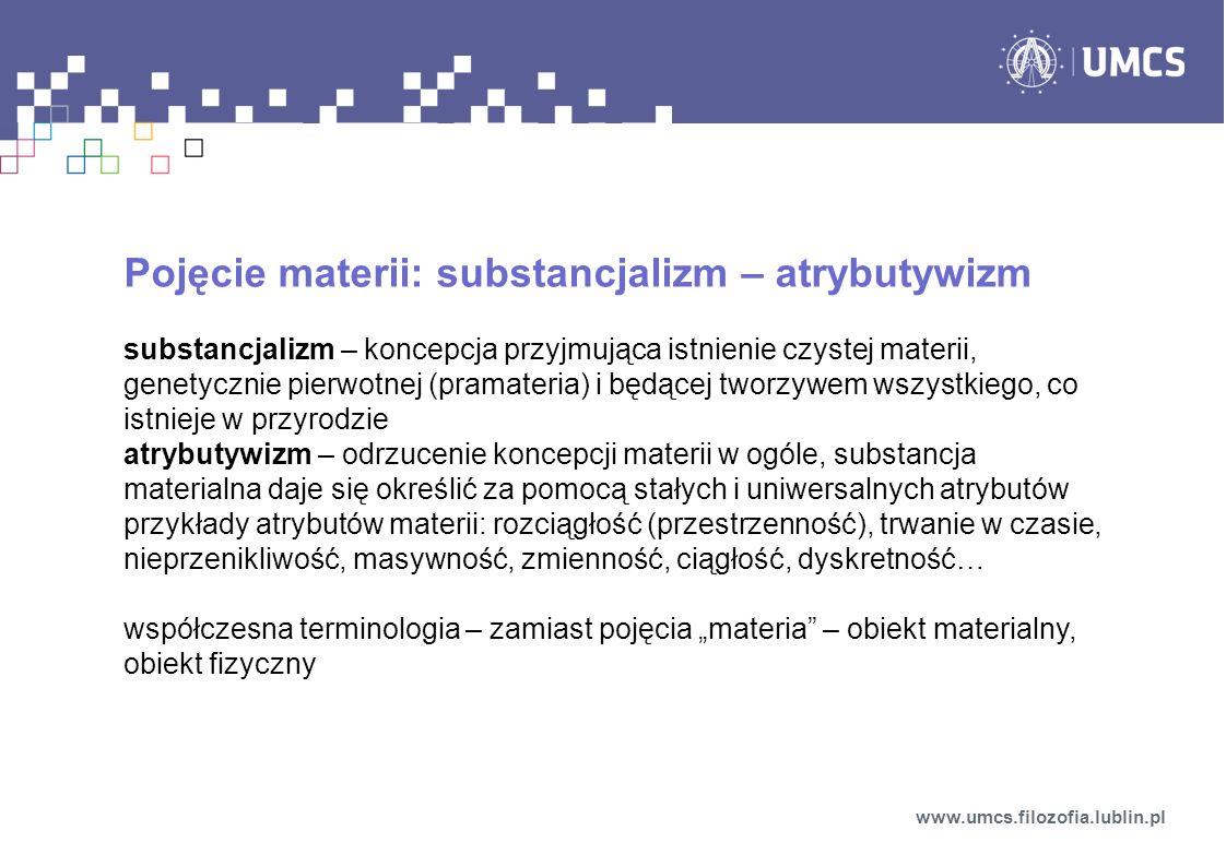 Pojęcie materii: substancjalizm – atrybutywizm