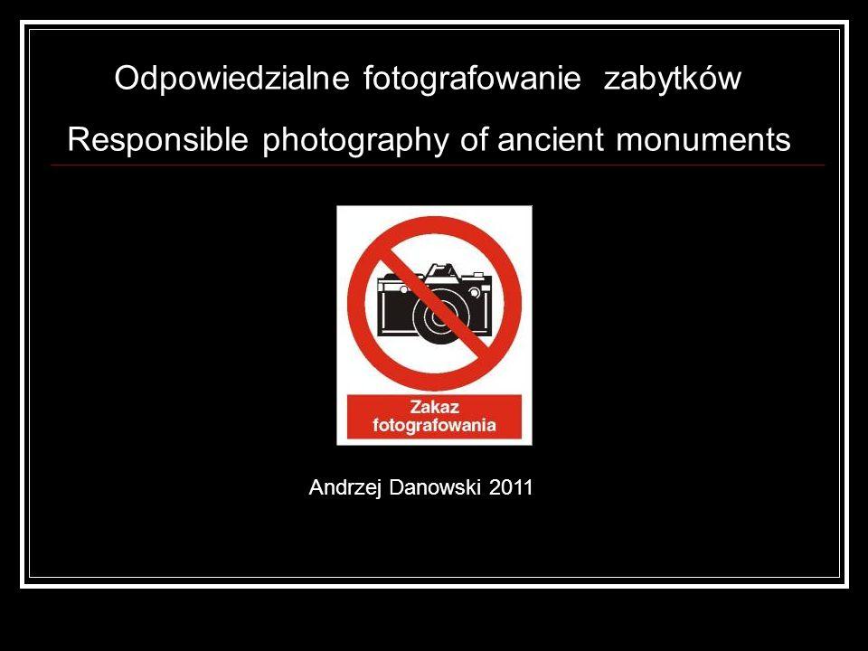 Odpowiedzialne fotografowanie zabytków