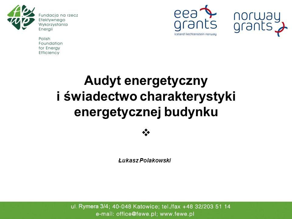 i świadectwo charakterystyki energetycznej budynku