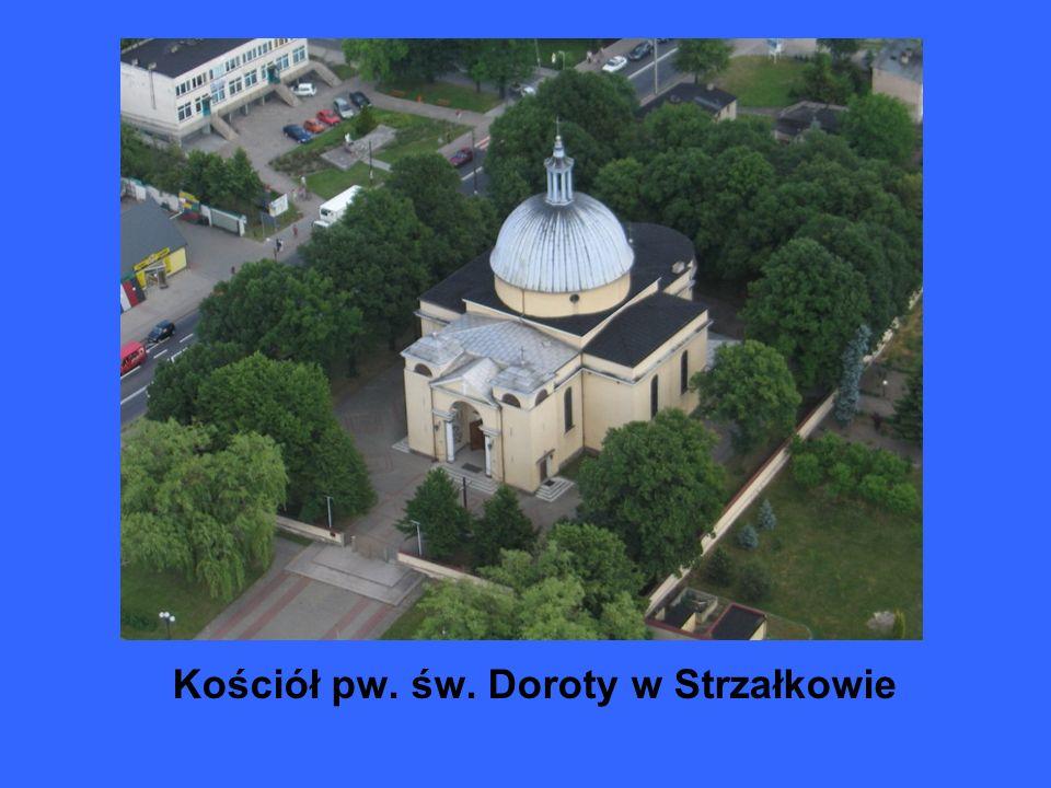 Kościół pw. św. Doroty w Strzałkowie