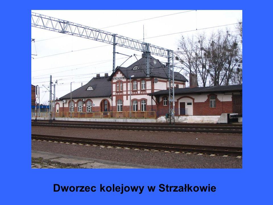 Dworzec kolejowy w Strzałkowie