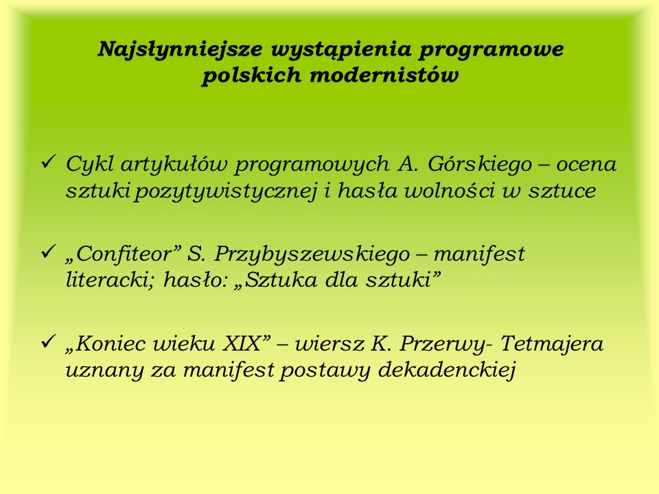 Najsłynniejsze wystąpienia programowe polskich modernistów
