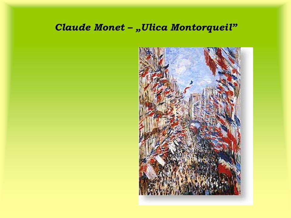 "Claude Monet – ""Ulica Montorqueil"