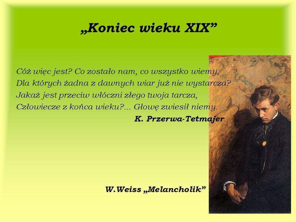 """""""Koniec wieku XIX W.Weiss """"Melancholik"""