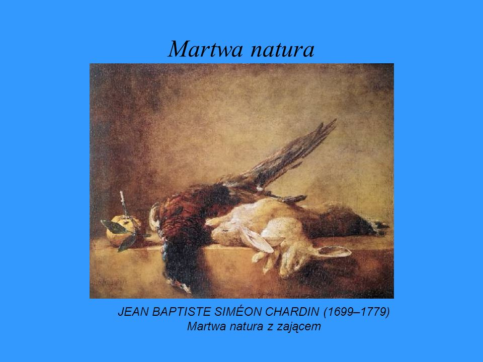 Martwa natura JEAN BAPTISTE SIMÉON CHARDIN (1699–1779)