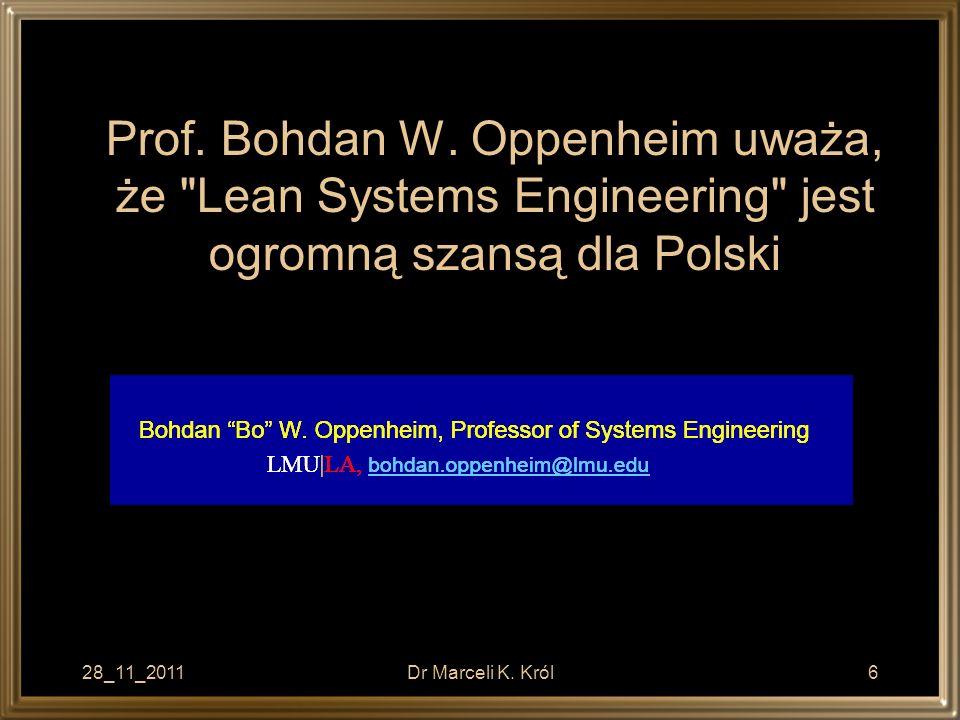 Prof. Bohdan W. Oppenheim uważa, że Lean Systems Engineering jest ogromną szansą dla Polski