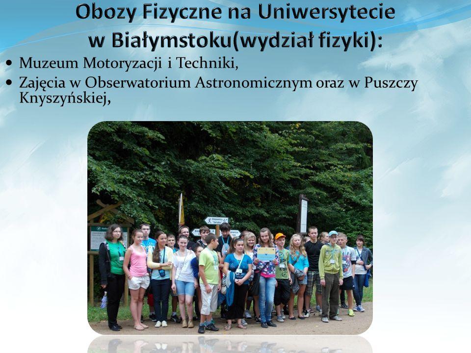 Obozy Fizyczne na Uniwersytecie w Białymstoku(wydział fizyki):