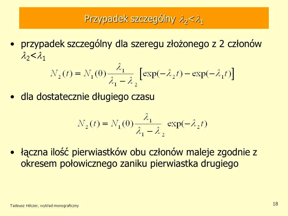 Przypadek szczególny l2<l1