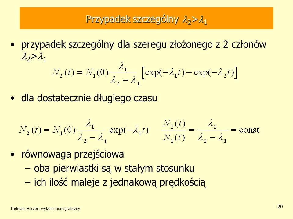 Przypadek szczególny l2>l1