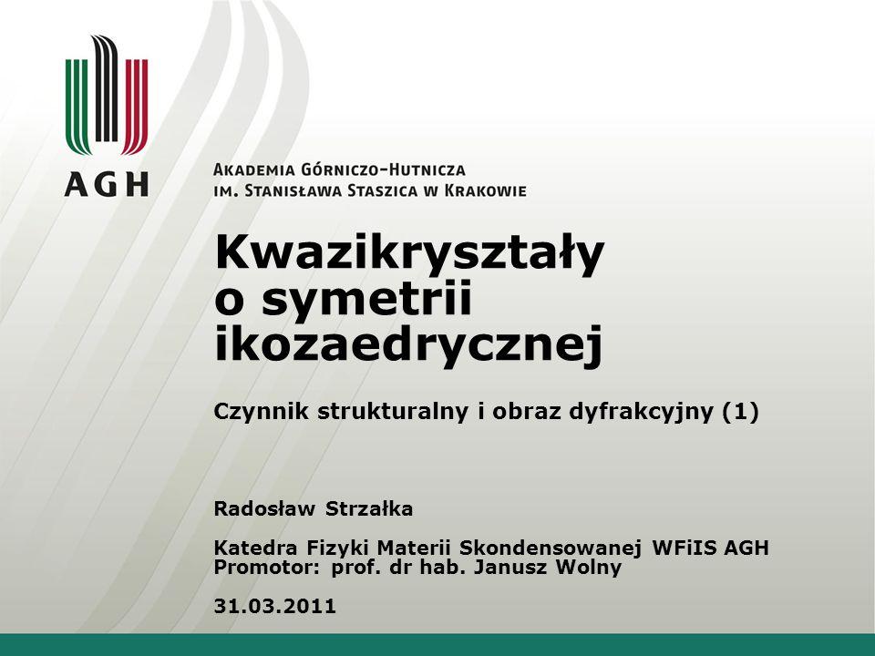 Kwazikryształy o symetrii ikozaedrycznej