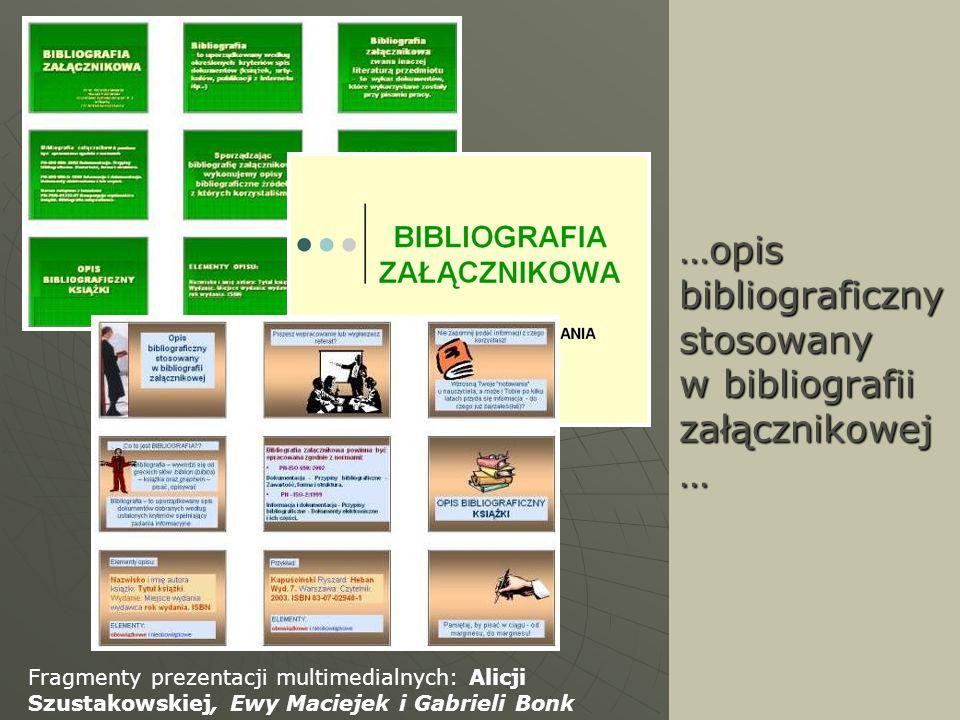 …opis bibliograficzny stosowany w bibliografii załącznikowej …