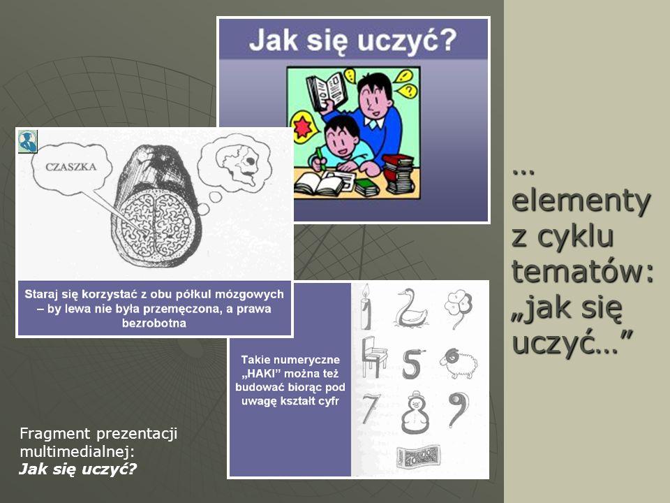 """… elementy z cyklu tematów: """"jak się uczyć…"""