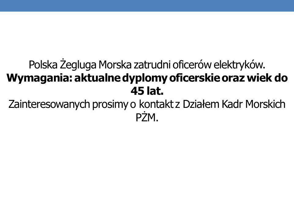 Polska Żegluga Morska zatrudni oficerów elektryków