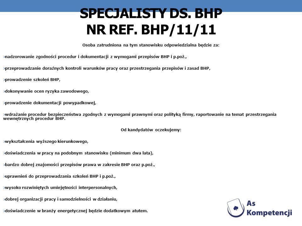 Specjalisty ds. BHP Nr ref. BHP/11/11
