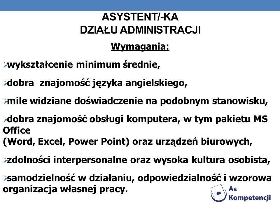 ASYSTENT/-KA DZIAŁU ADMINISTRACJI