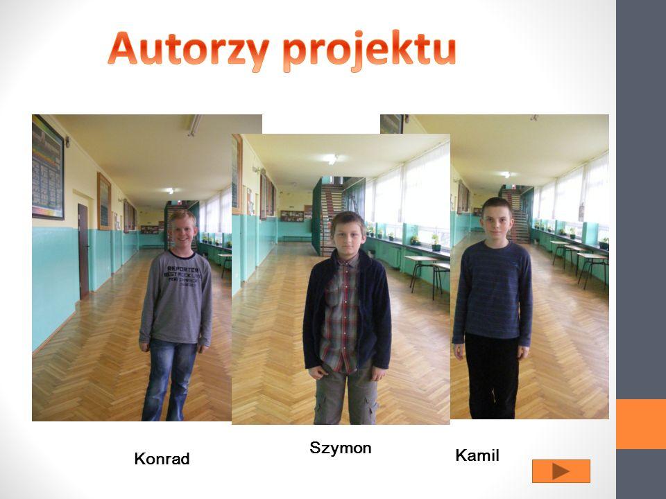 Autorzy projektu Szymon Konrad Kamil