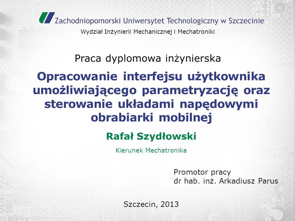 Rafał Szydłowski Kierunek Mechatronika