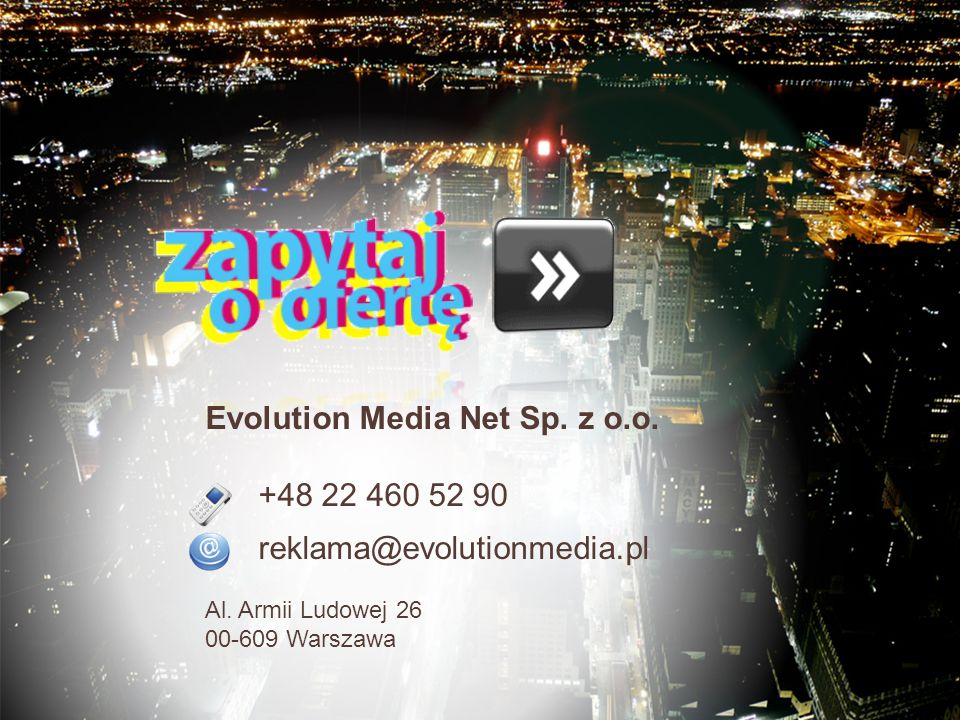 Evolution Media Net Sp. z o.o.