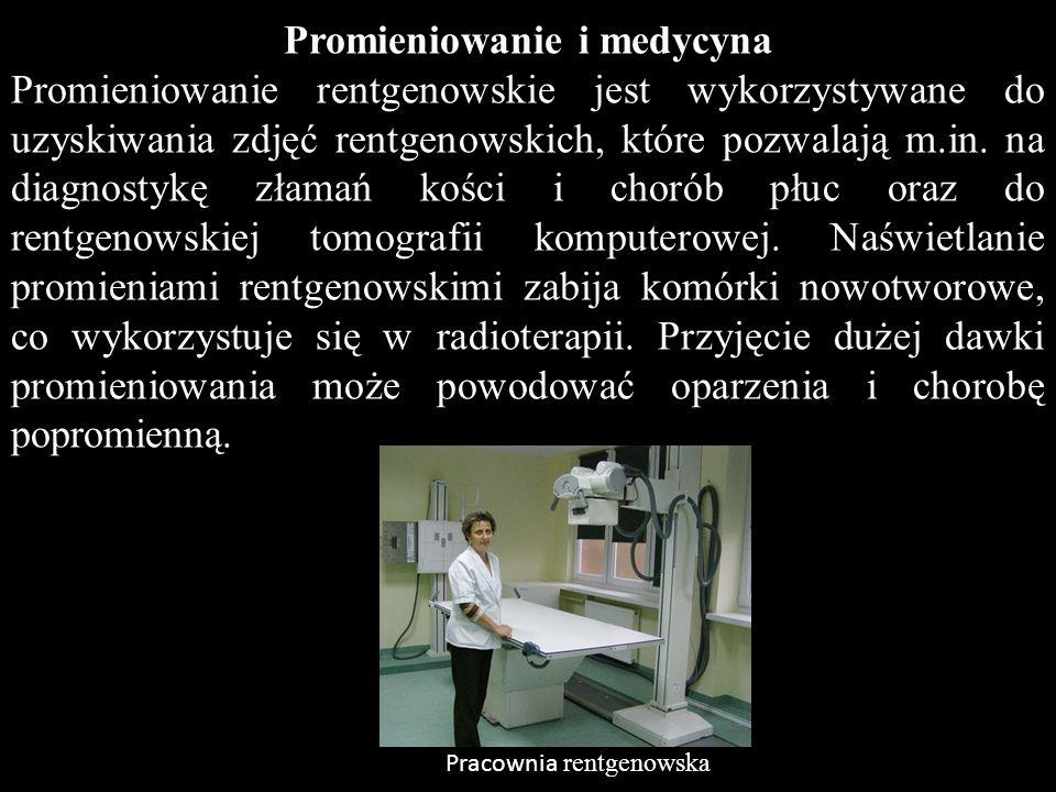 Promieniowanie i medycyna