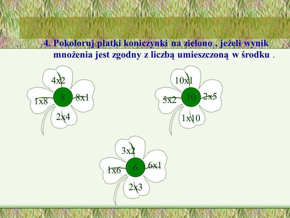 4. Pokoloruj płatki koniczynki na zielono , jeżeli wynik