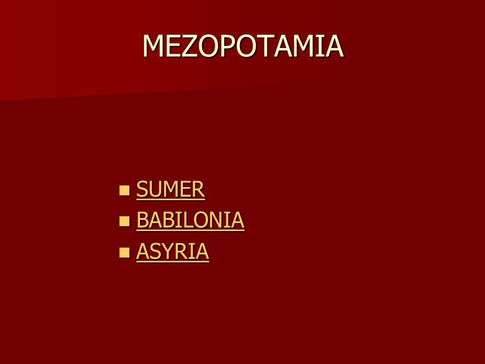 MEZOPOTAMIA SUMER BABILONIA ASYRIA