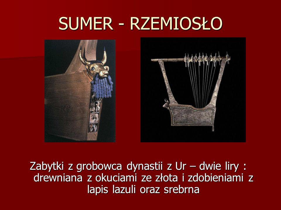 SUMER - RZEMIOSŁO Zabytki z grobowca dynastii z Ur – dwie liry : drewniana z okuciami ze złota i zdobieniami z lapis lazuli oraz srebrna.