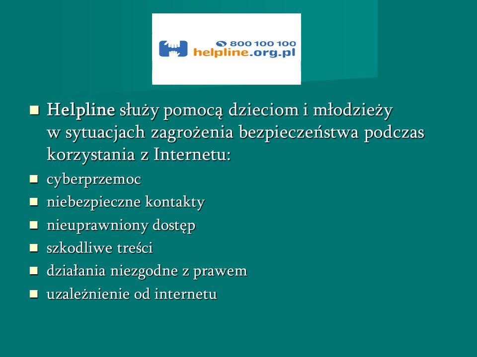 Helpline służy pomocą dzieciom i młodzieży w sytuacjach zagrożenia bezpieczeństwa podczas korzystania z Internetu: