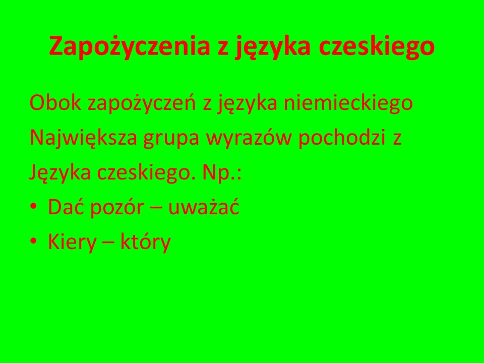 Zapożyczenia z języka czeskiego